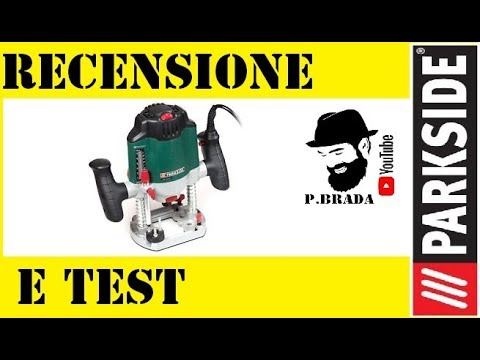 Recensione e test Fresatrice Parkside by Paolo Brada DIY
