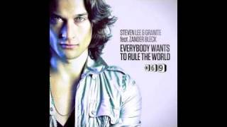 Steven Lee & Granite feat Zander Bleck- Everybody Wants To Rule The World Remixes