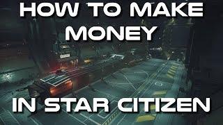 How to Make Money in Star Citizen 3.4