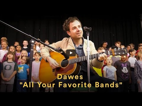 Dawes All Your Favorite Bands Official Video Chords