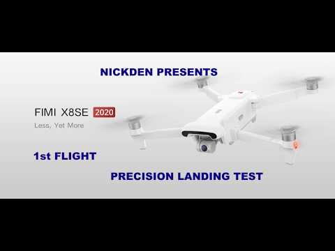 1st FLIGHT TO TEST VIDEO SETTINGS+RTH+PRECISION LANDING FIMI X8 SE 2020 EDITION