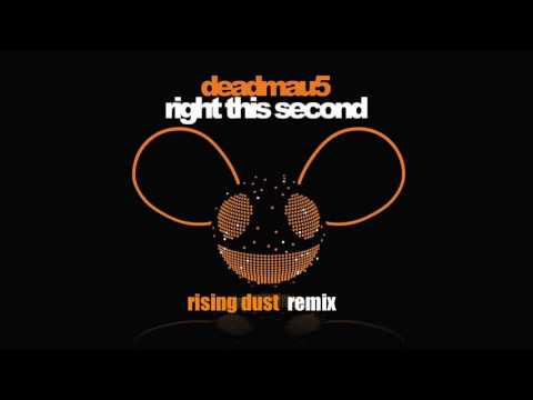 deadmau5 - right this second (RISING DUST REMIX)
