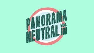 Panorama Neutral Vol. III (disco Completo)