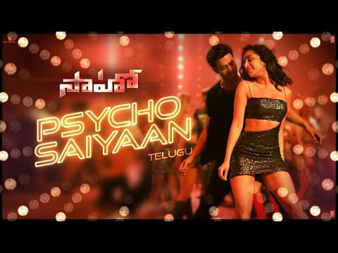 Saaho Telugu Psycho Saiyaan Video Song