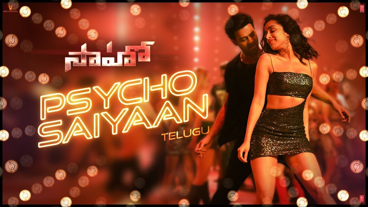 Psycho Saiyaan song Lyrics in Telugu - Saaho Lyrics   Prabhas, Shraddha K