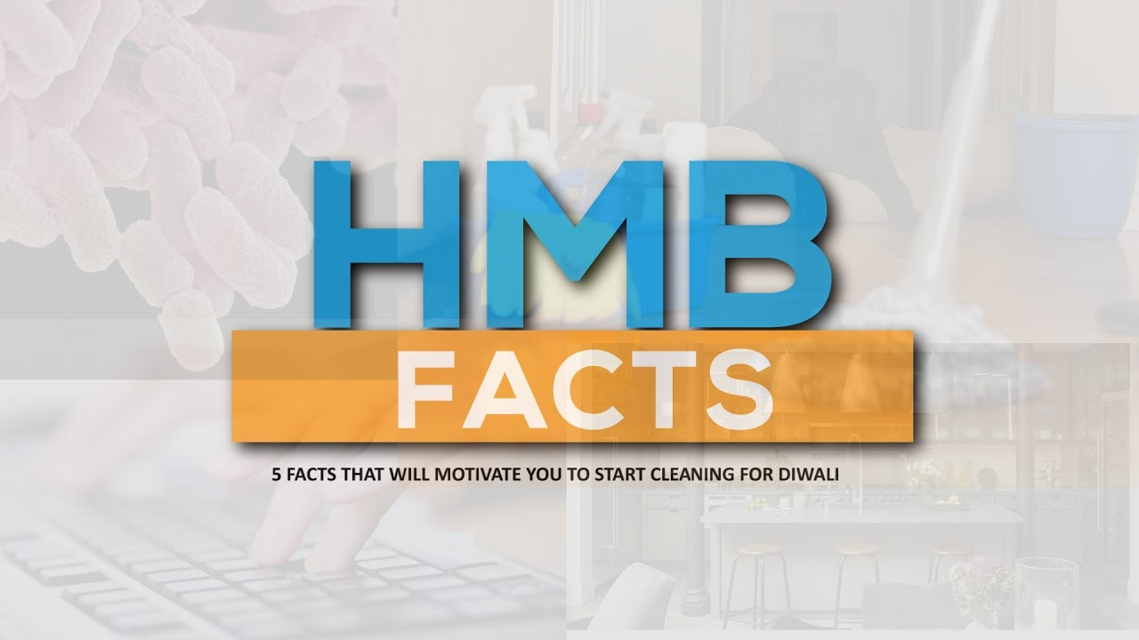 hmb-facts-5-facts-that-will-motivate-you-to-start-diwali-cleaning