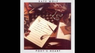 <b>Kate Wolf</b> – Poets Heart 1985
