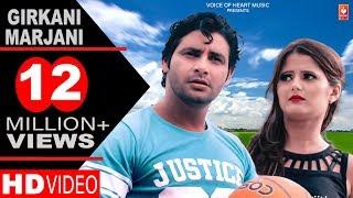 ✓ Girkani Marjani | Haryanvi DJ Song 2016 | Vijay Varma | Anjali Raghav | Raju Punjabi | VR Bros