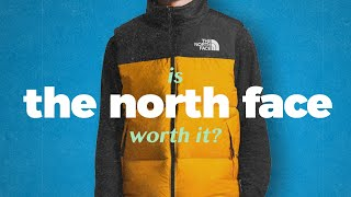 Is The North Face worth your money?