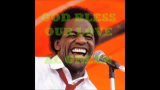 AL GREEN  (GOD BLESS OUR LOVE)