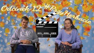 #przyHerbacie odc.12   Kino esencją jesieni