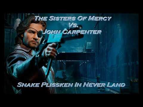 The Sisters Of Mercy Vs. John Carpenter - Snake Plissken In Never Land