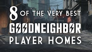 8 of the Best Goodneighbor Player Homes