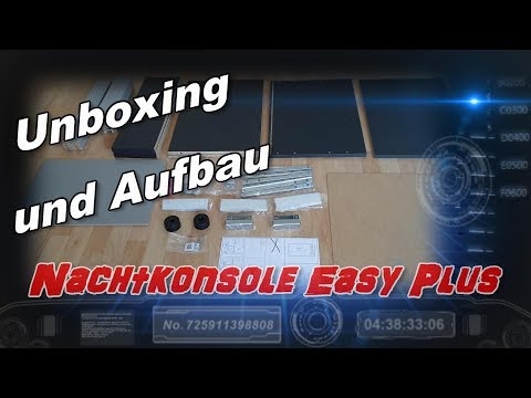 Nachtkonsole Easy Plus Unboxing und Aufbau