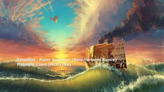 Renaldas - Paper Airplanes (New Horizons Remix)[MCG1286]