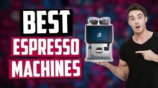 Best Espresso Machines In 2020 [Top 5 Picks]