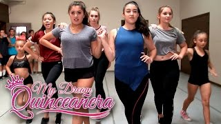 My Dream Quinceañera - Gianna Ep 4 - Dance Rehearsal Realness