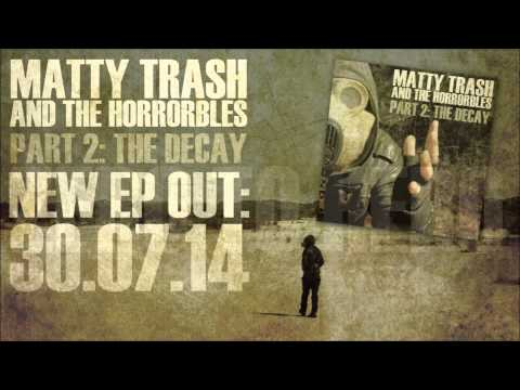 Matty Trash and the Horrorbles - Zero To Hero