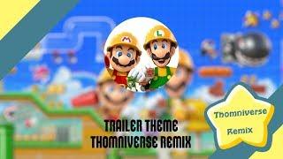 Super Mario Maker 2 - Trailer Theme Remix