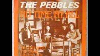 The Pebbles - No Time At All