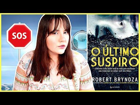 O ÚLTIMO SUSPIRO | ROBERT BRYNDZA | EDITORA GUTENBERG | LIVRO