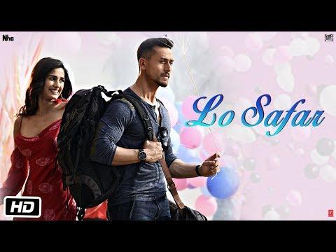 Lo Safar Lyrics – Baaghi 2
