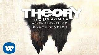Theory of a Deadman - Santa Monica - Acoustic (Audio)