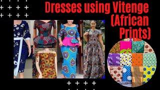 Styles for making dresses using Vitenge (African Prints)