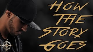 Manny  - How The Story Goes (Official Lyric Video)