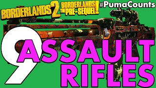 Top 9 Best Assault Rifles in Borderlands 2 and The Pre-Sequel! #PumaCounts