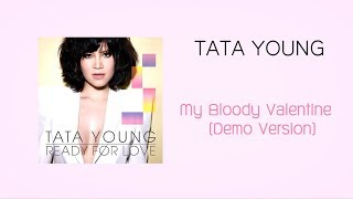 Tata Young - My Bloody Valentine (Demo)