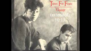 Change (extended) - Tears for Fears