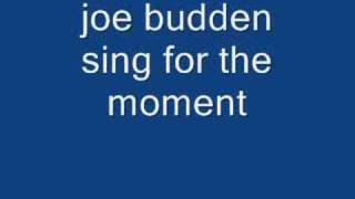joe budden sing for the moment