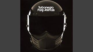 Turbonegro - All My Friends Are Dead