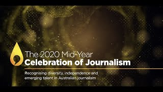2020 Mid-Year Celebration of Journalism Virtual Broadcast (captioned)