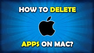 How To Uninstall Applications On Macbook Pro / Air / iMac?