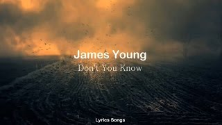 Jaymes Young   Don't You Know (Lyrics)