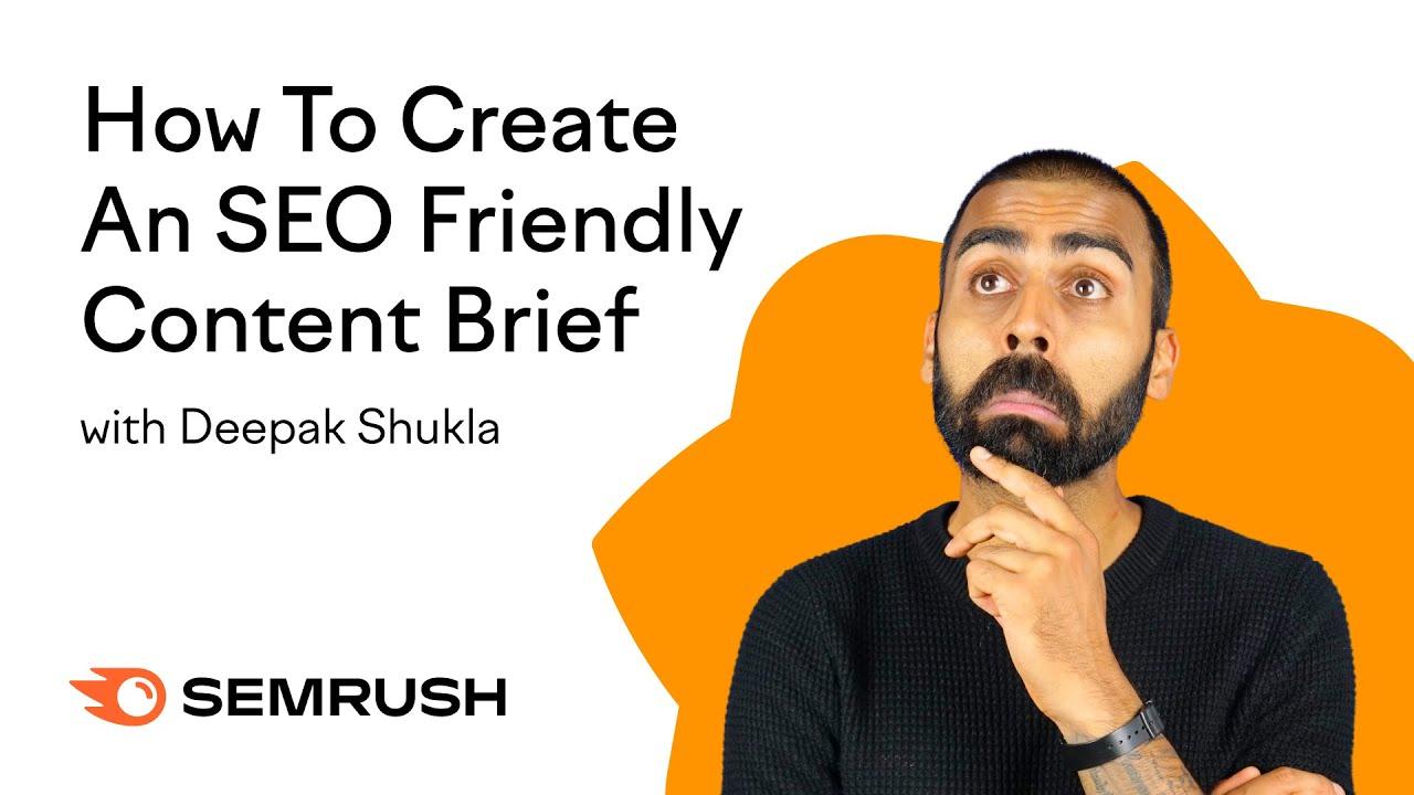 Using Semrush to Create SEO-Friendly Content Briefs image 1