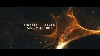 WALL Miami  Miami Music Week  Winter Music Conference 2015