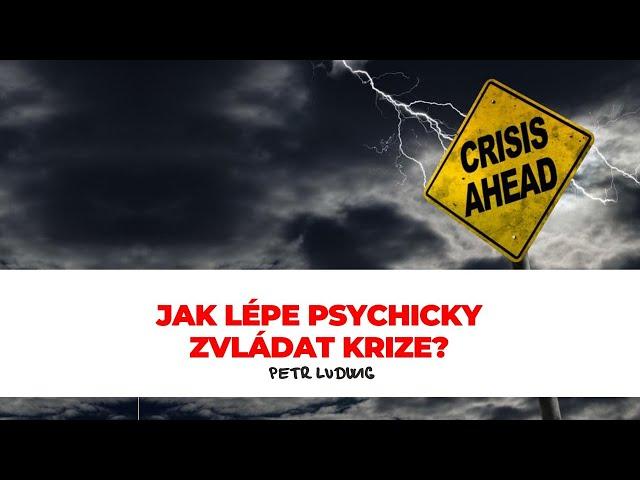 Petr Ludwig: Nastavení mysli v době krize - Bonusový webinář