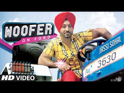 Woofer On Ford  Jassi Sohal Sachin Ahuja