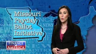 ★ Missouri Payday Loan Ballot Initiative | Finance in America Special Report
