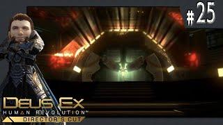 Standing at the Fulcrum Point // Deus Ex: Human Revolution #25 [FINALE]