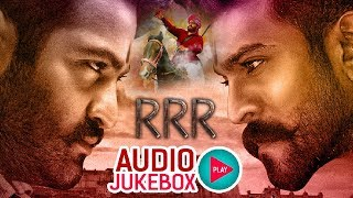 RRR Movie BGM Songs Jukebox - Ramcharan , NTR , Rajamouli,Alia Bhatt