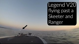 Legend V20 catching up to and passing a Skeeter and Ranger