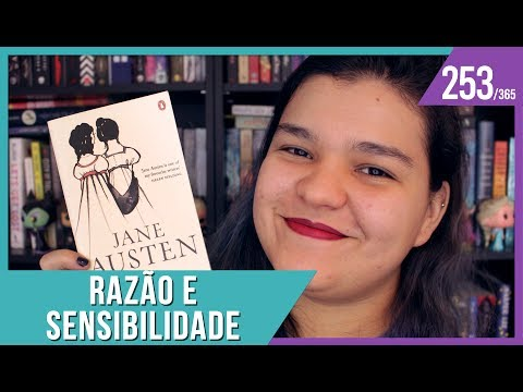 RAZÃO E SENSIBILIDADE #MêsDeJane | Bruna Miranda #253