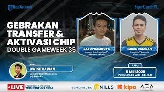 SUPER GAME FPL: Gebrakan Transfer dan Aktivasi Chip Ideal Menyambut FPL Double Gameweek 35