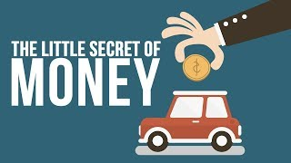 The Little Secret Of Money