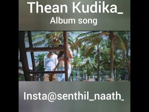 Download Thean Kudika HD Mp4 3GP Video and MP3