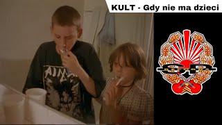 KULT - Gdy nie ma dzieci [OFFICIAL VIDEO]